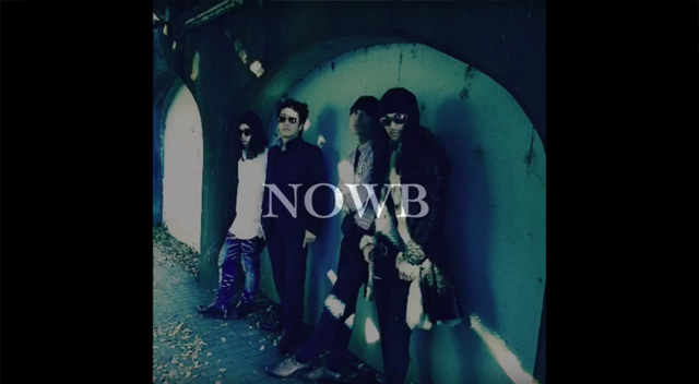 NOWB Now 中武億人 新宮乙矢 菅原貴志 高木祐俊メジャー バンド