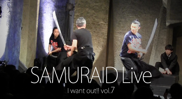 【SAMURAID】LIVE vol.7